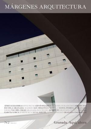 Granada. Aquí, ahora. Nº 2 Revista MÁRGENES ARQUITECTURA
