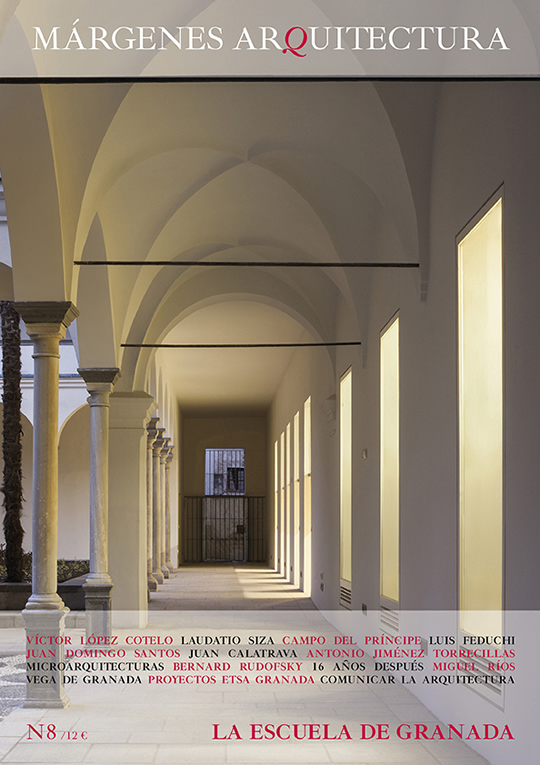 La Escuela de Granada. Nº 8 Revista MÁRGENES ARQUITECTURA