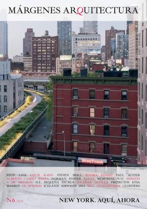 New York. Aquí, ahora . Nº 6 Revista MÁRGENES ARQUITECTURA